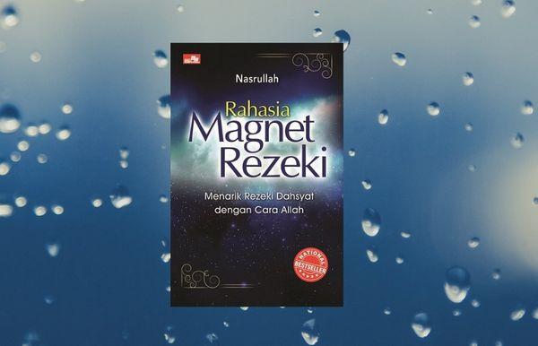Review Buku Berjudul Rahasia Magnet Rezeki