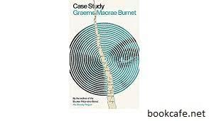 Review Buku Case Study, Oleh Graeme Macrae Burnet